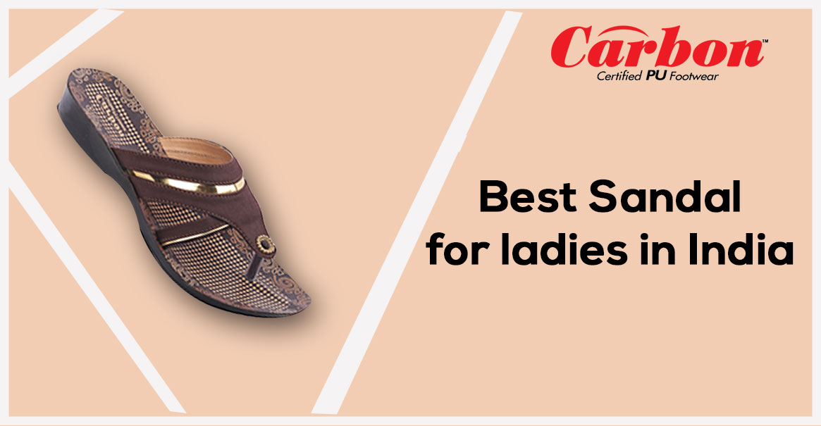 Best Sandal for Ladies in India